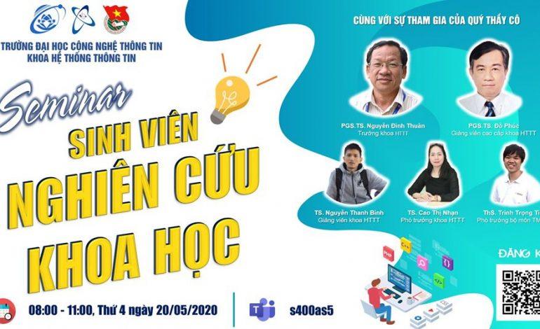 Seminar Giới thiệu kế hoạch, định hướng NCKH Sinh viên khoa HTTT ngày 20/05/2020
