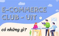RA MẮT CÂU LẠC BỘ THƯƠNG MẠI ĐIỆN TỬ E-COMMERCE CLUB @ UIT